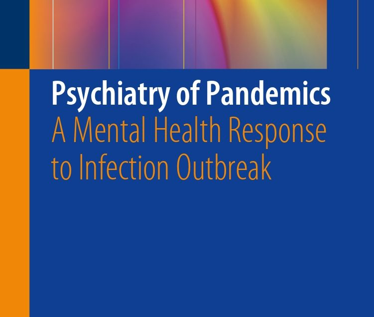 Psychiatry of Pandemics A Mental Health Response to Infection Outbreak